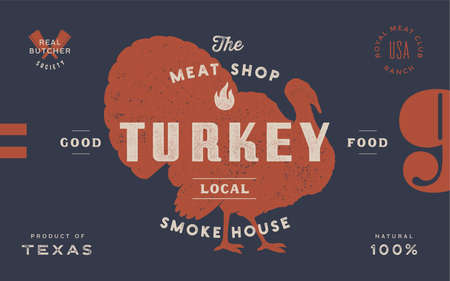 Turkey. Template Label. Vintage retro print, tag, label with turkey drawing, engraved old school style. Poster for Butchery meat shop with text, typography, turkey silhouette. Vector Illustration