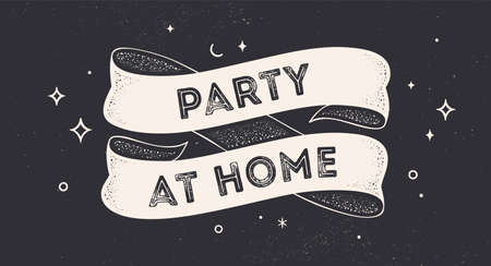 Party at Home. Vintage ribbon with text Party at Home. Black white vintage banner with ribbon, graphic design. Text party at home, black chalk background. Vector Illustration 向量圖像