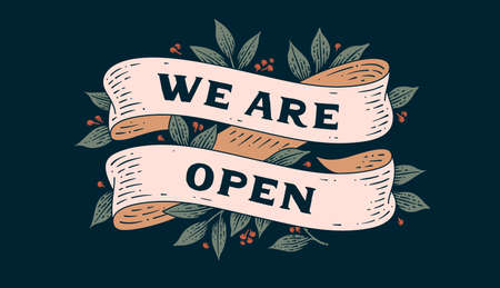 We are Open. Door signboard with ribbon and text We are Open. Old ribbon banner in engraving style. Old school vintage ribbon for shop, store, signboard We are Open. Vector Illustration