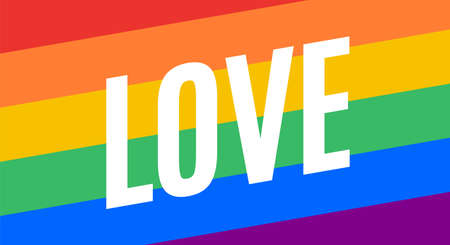 Love, LGBT flag. Poster, banner or Rainbow flag of LGBT. Colorful rainbow lgbt flag for pride. Print for t-shirt of rainbow six colors flag with text Love on background. Vector Illustration