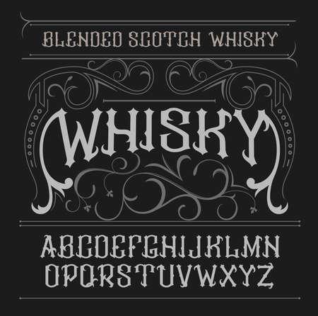whisky: vintage label font. Whisky label style. Illustration
