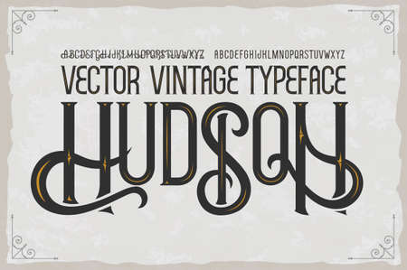 Vector vintage typeface Hudson . Vector font