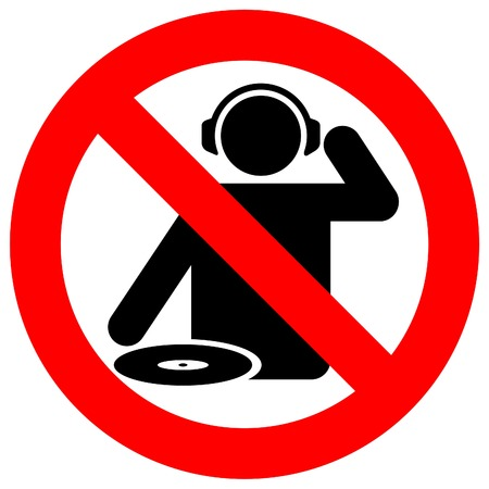 No dj zone warning sign for live music clubs