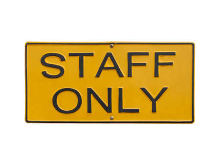 staff only sign on white photo
