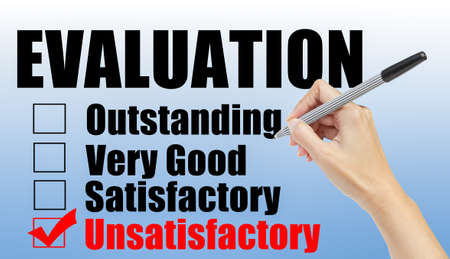 unsatisfactory: Evaluation form and hand check unsatisfactory