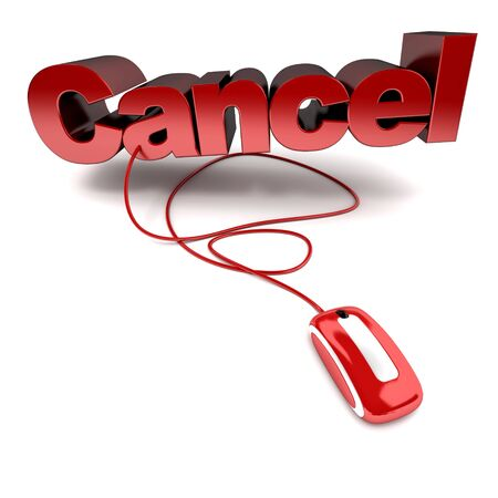 cancel: Red and white 3D illustration of the word cancel connected to a computer mouse Stock Photo