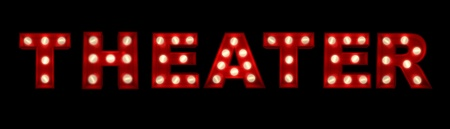 theatre performance:  3D rendering of the sign Theater written with glowing letters