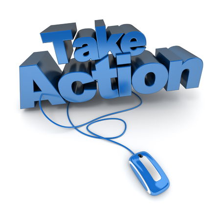 3D rendering of the words take action connected to a computer mouse photo
