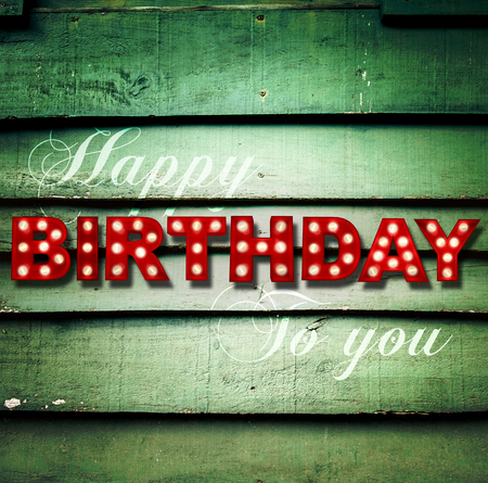 imperfection: Shabby chic wooden with glowing letters writing Happy Birthday to you