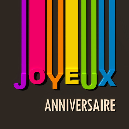 french text: Multicolored sign on black background with the words Happy Birthday in French