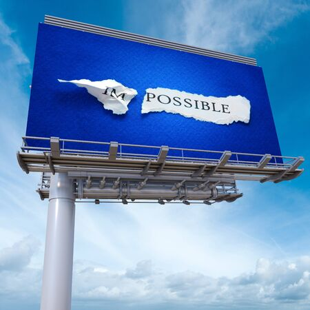 billboard advertising: 3D rendering of an advertising billboard with the words im possible