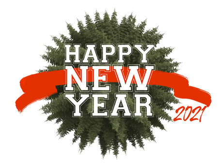 3D   rendering of a bauble made out of fir trees, a red badge and the words Happy New Year 2021
