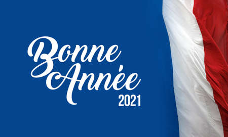 Sign with the French flag and the  words Bonne annee translating Happy New Year 2021 in French