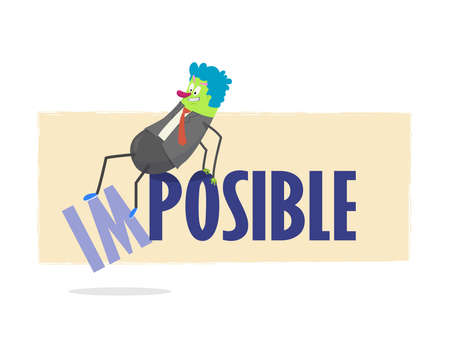 possible: Im possible. spanish text Im possible: Cartoon breaking the word Impossible to turn it into possible.