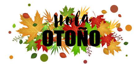 Hello Autumn background. Spanish text Hello autumn