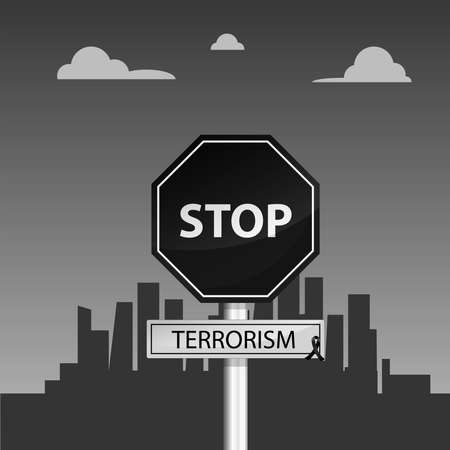 Stop terrorism and stop violence: Black sign with the words