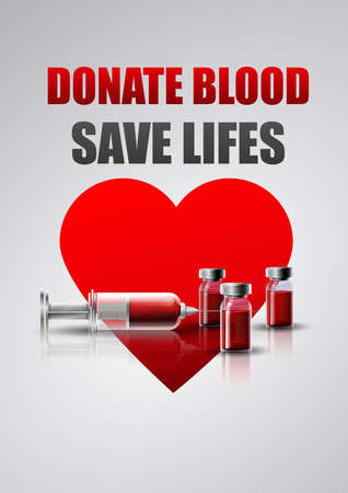 Donate blood. Save life. Syringe and bottles of blood on heart background for blood donation event.