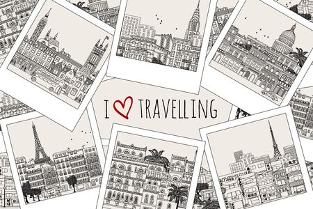 Set of hand drawn travel photographs with text I love traveling Illustration