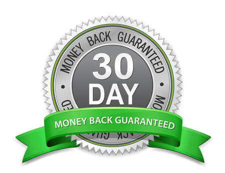 30 day money back guaranteed label satisfaction guaranteed sign