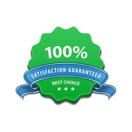 satisfaction guaranteed: 100 percent Satisfaction Guaranteed Sign. Vector illustration