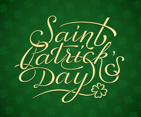saint patrick's day: Saint Patricks Day card print template. Hand lettering illustration