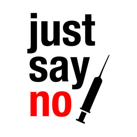 Say no to drugs lettering. No drugs allowed. Drugs icon in prohibition red circle. Just say no isolated vector illustration on white background Foto de archivo - 128511045