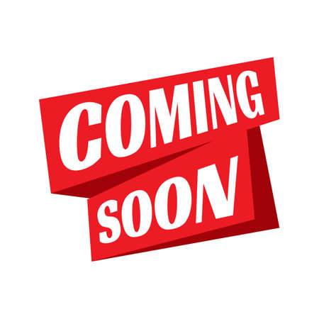 coming soon logo sign. new product release banner icon. coming soon stamp vector illustration.