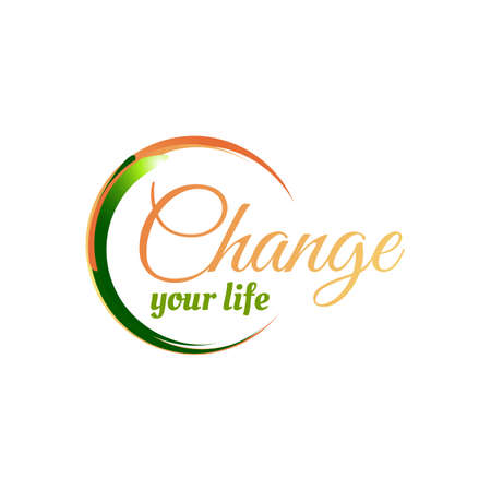 stylish typography lettering CHANGE YOUR LIFE word logotype vector on white background graphic concept icons