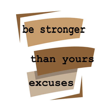 new custom creative inspiring positive quotes. be stronger than yours excuses. motivation quote vector typography banner design concept on blue square shape block background