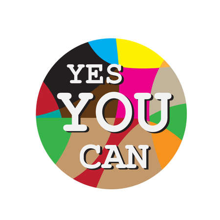creative motivation positive quotes. YES YOU CAN. inspiring quote banner design concept on round circle shape background vector typography illustration stock