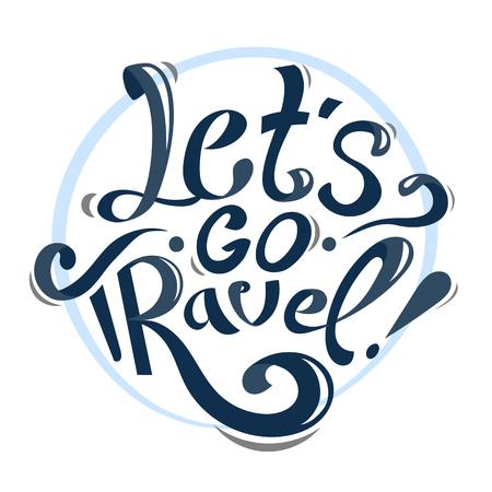 lettering vintage illustration. Let's go travel. blue text on white background. motivation lettering .