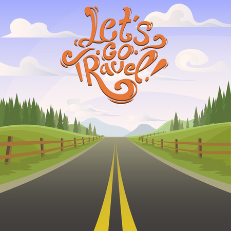 sun road: highway with day landscape. Lettering Lets go travel. highway drive adventure travel. Summer recreation. Travel road car view. hills, forest horizon. holiday . lifestyle. drive. Illustration