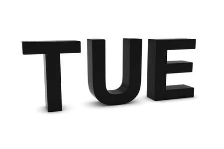 tuesday: TUE Black 3D Text - Tuesday Abbreviation Isolated on White
