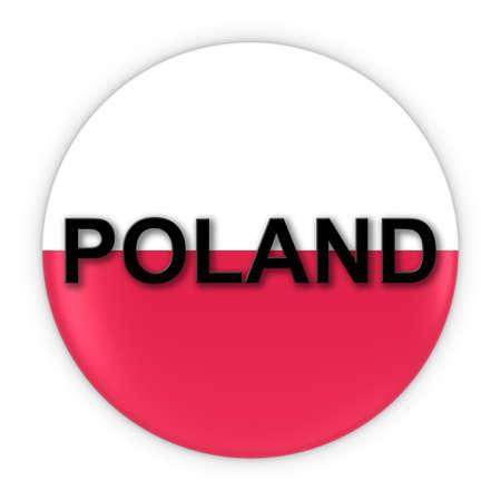 polish flag: Polish Flag Button with Poland Text 3D Illustration