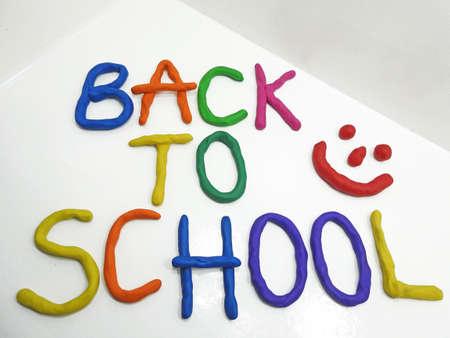 plasticine: Back to school phrase made from plasticine.