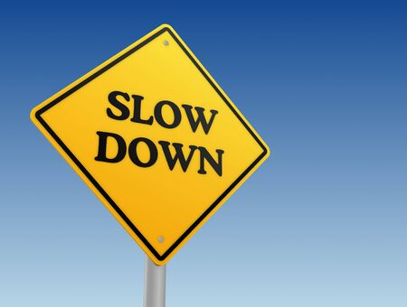 slow down: slow down yellow road sign 3d concept illustration