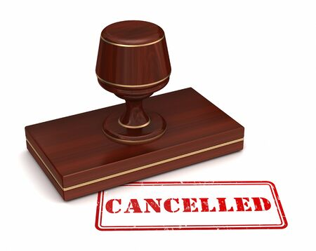 cancelled stamp: cancelled stamp 3d illustration isolated on white background Stock Photo