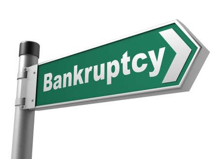 bankruptcy: bankruptcy road sign 3d concept illustration on white background