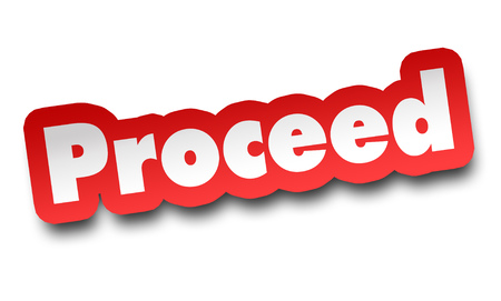 proceed concept 3d illustration isolated