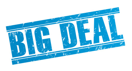 big deal stamp concept illustration isolated