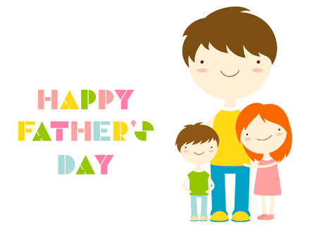 Fathers day greeting card. Cute family - dad with girl and boy. Inscription Happy Fathers day. EPS8 Illustration