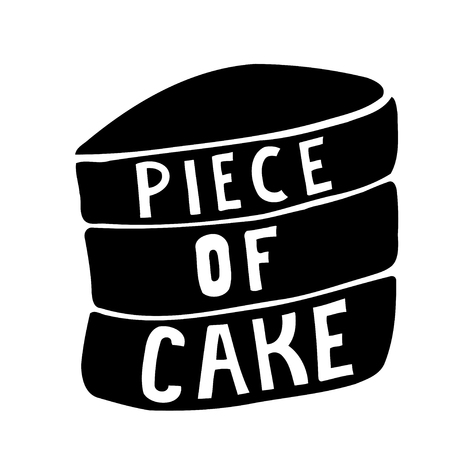 said: Piece of cake. Vector inspirational quote. Hand lettering, typographic element for your design. Can be printed on T-shirts, bags, posters, invitations, cards, phone cases, pillows.