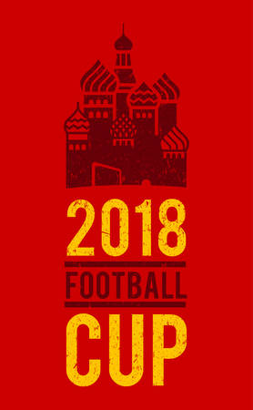 Grunge football soccer cup 2018 design for tshirt, poster and memorabilia. A football field with famous Russian building.