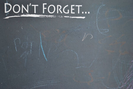 not to forget: remember do not forget