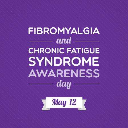 Fibromyalgia and Chronic Fatigue Syndrome Awareness Day