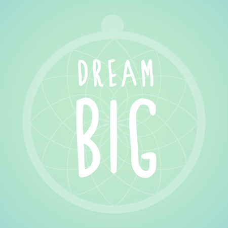 Dream big and Dreamcatcher Vector