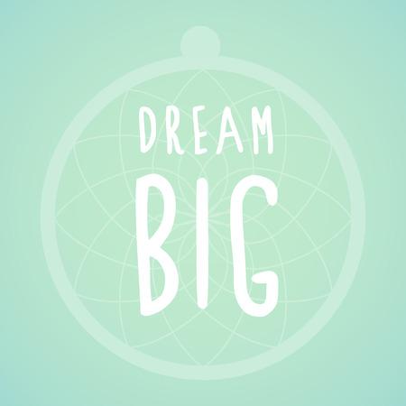 centric: Dream big and Dreamcatcher Illustration