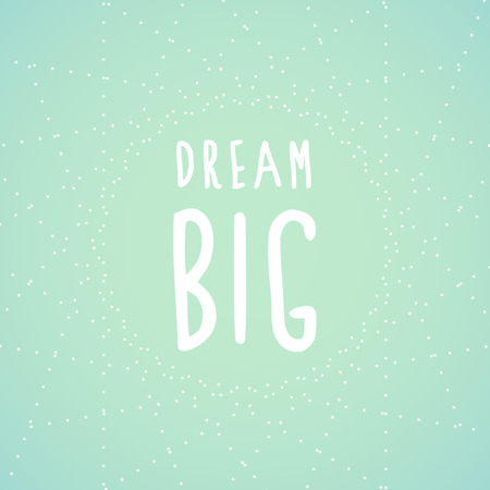 dream planning: Dream big and stars Illustration