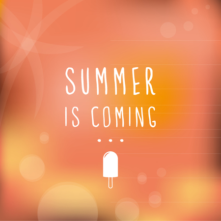 Summer is coming  Blurred background