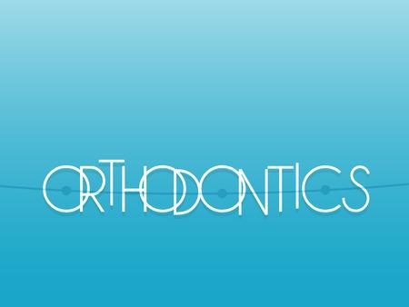 buccal: Orthodontics
